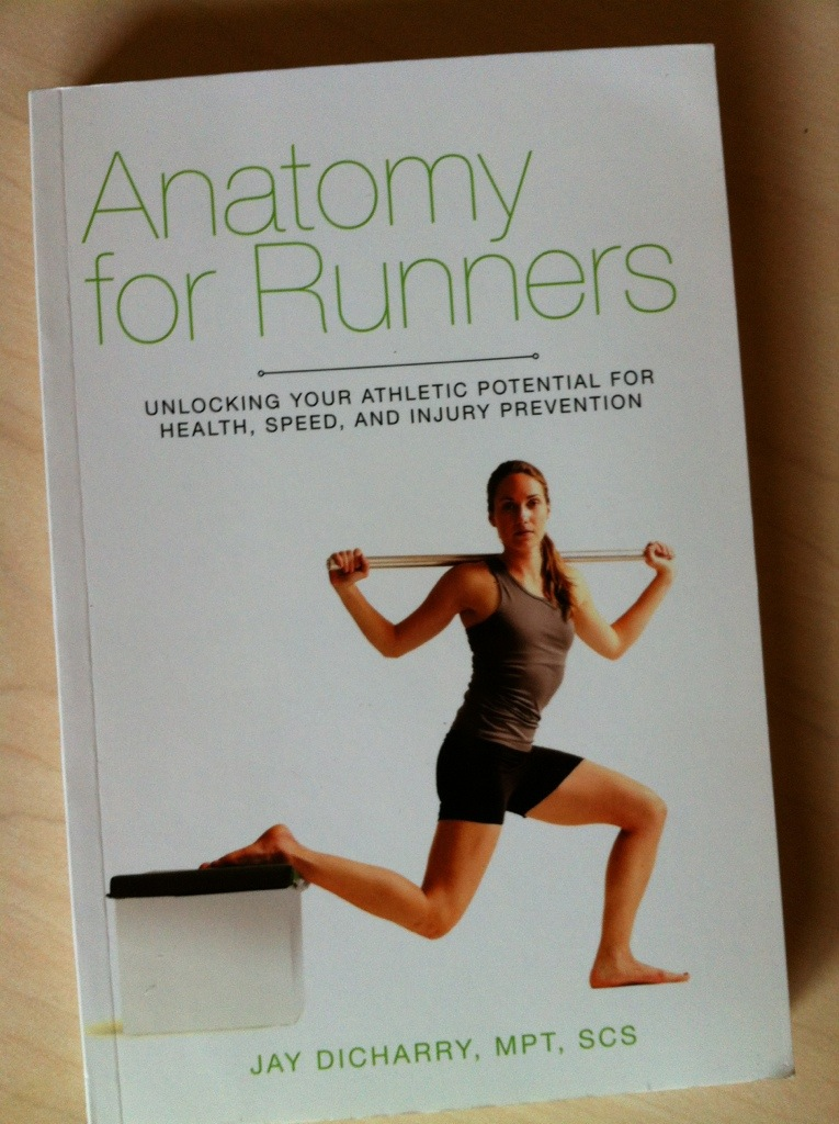 Anatomy for Runners – check out my book! | Jay Dicharry\'s Website ...